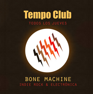 Tempo Club. Bone Machine